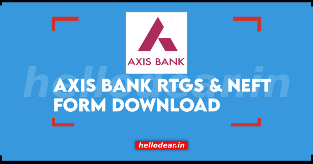 download axis bank rtgs form pdf