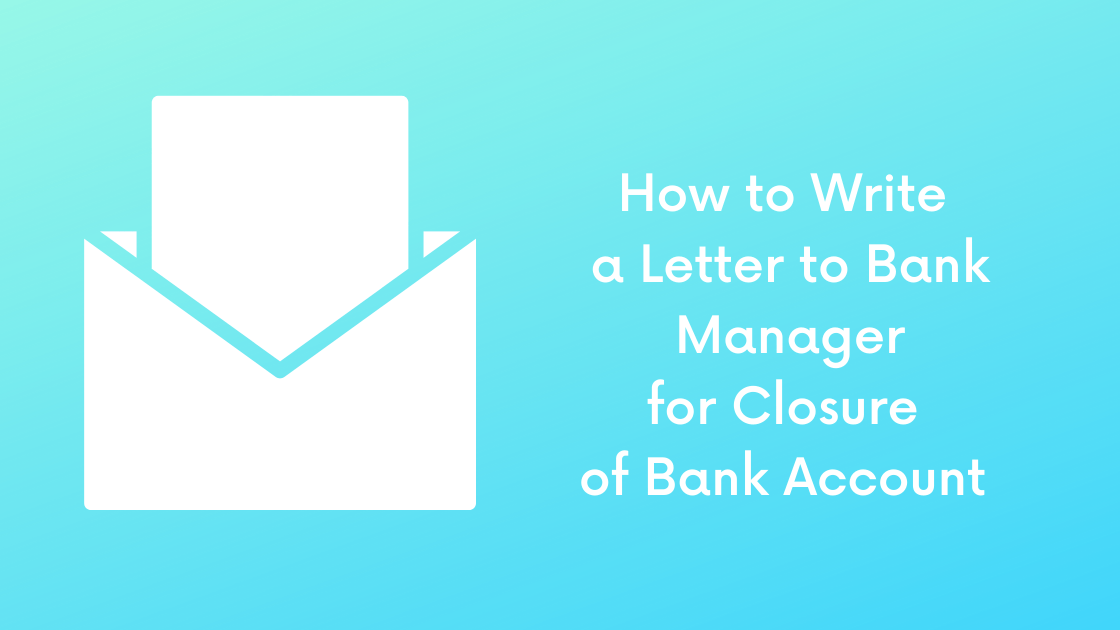 bank account closure letter