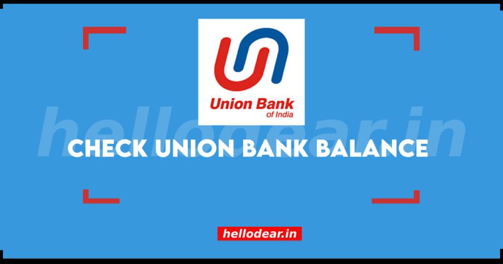 union bank balance check
