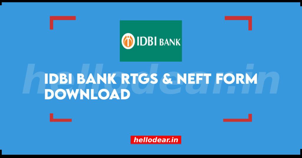 IDBI Bank RTGS Form & IDBI Bank NEFT Form PDF Free Download