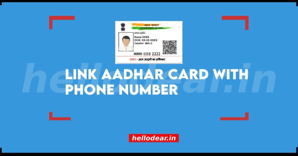 Linking Aadhar card with Phone Number